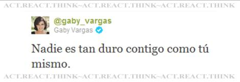 tweet from mexican inspirational writer/speaker GABY VARGAS on 25/11/2011