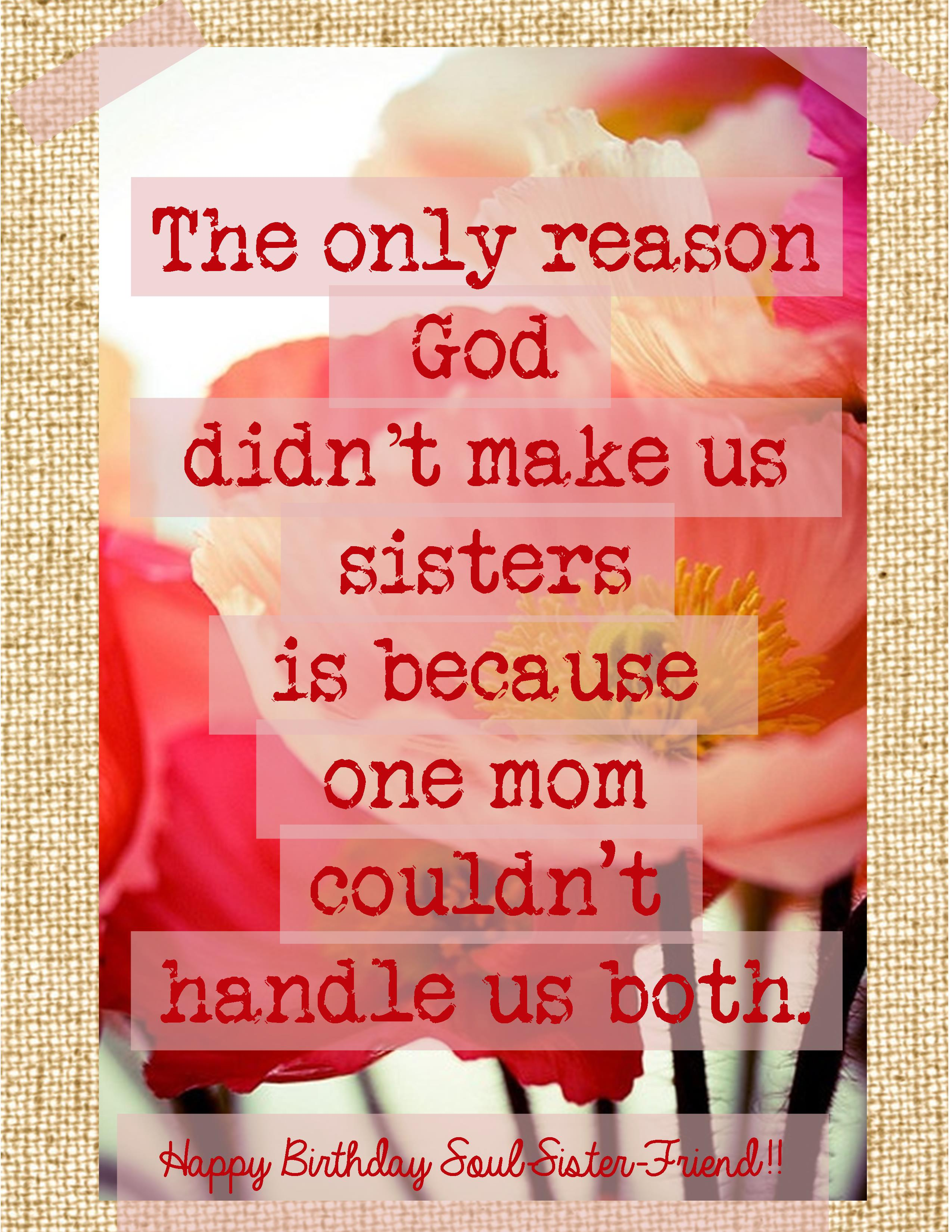 Sister Funny Quotes Birthday Quotes For Friend Like Sister Best Images About Sisters